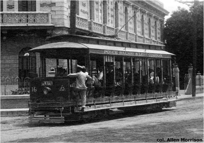 Al Serra Used >> Ponce – Trolleys / Tranvías | Railroads of Puerto Rico ...